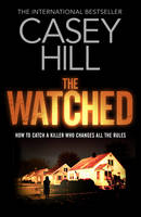 Cover for The Watched by Casey Hill
