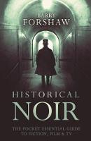 Cover for Historical Noir by Barry Forshaw