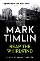 Cover for Reap The Whirlwind by Mark Timlin