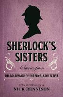 Cover for Sherlock's Sisters  by Nick Rennison