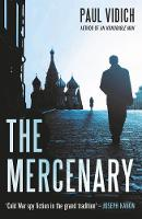 Cover for The Mercenary by Paul Vidich