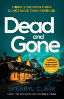 Cover for Dead And Gone by Sherryl Clark