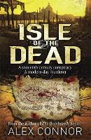 Cover for Isle of the Dead by Alex Connor