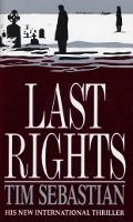 Cover for Last Rights by Tim Sebastian