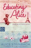 Cover for Educating Alice by Alice Steinbach