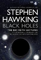 Cover for Black Holes: The Reith Lectures by Stephen (University of Cambridge) Hawking