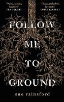 Cover for Follow Me To Ground by Sue Rainsford
