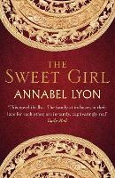 Cover for The Sweet Girl by Annabel (Author) Lyon
