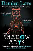 Cover for The Shadow Arts by Damien Love