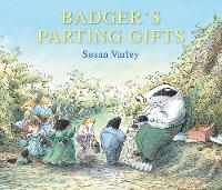 Cover for Badger's Parting Gifts A picture book to help children deal with death by Susan Varley