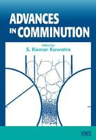 Cover for Advances in Comminution by S. Komar Kawatra
