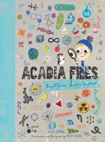 Cover for The Acadia Files  by Katie Coppens