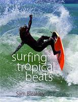 Cover for Surfing Tropical Beats by Sam Bleakley