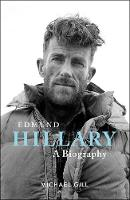 Cover for Edmund Hillary A Biography by Michael Gill