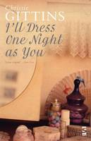 Cover for I'll Dress One Night As You by Chrissie Gittins