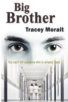 Cover for Big Brother by Tracey Morait