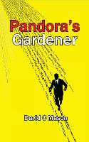 Cover for Pandora's Gardener by David C Mason