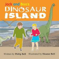 Cover for Jack and Boo's Dinosaur Island by Philip Bell