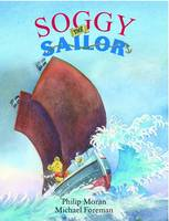 Cover for Soggy the Sailor by Phillip Moran