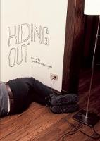 Cover for Hiding Out by Jonathan Messinger