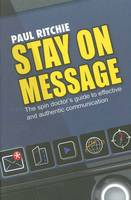 Cover for Stay on Message by Paul Ritchie