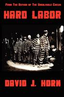 Cover for Hard Labor by David Horn