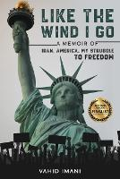 Cover for Like the Wind I Go by Vahid Imani