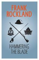 Cover for Hammering the Blade by Frank Rockland