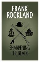 Cover for Sharpening the Blade by Frank Rockland