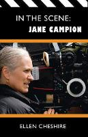 Cover for In the Scene: Jane Campion by Ellen Cheshire