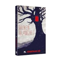 Cover for Broken Branches by M. Jonathan Lee