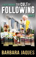 Cover for The Cult of Following by Barbara Jaques