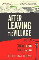 Cover for After Leaving The Village by Helen Matthews