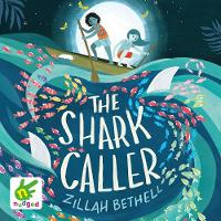 Cover for The Shark Caller by Zillah Bethell