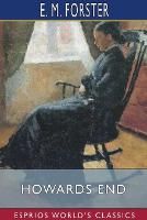 Cover for Howards End (Esprios Classics) by E. M. Forster