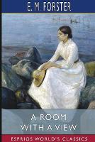 Cover for A Room with a View (Esprios Classics) by E. M. Forster
