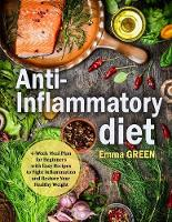 Cover for Anti-Inflammatory Diet  by Emma Green