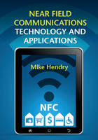 Cover for Near Field Communications Technology and Applications by Mike Hendry