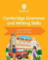 Cover for Cambridge Grammar and Writing Skills Learner's Book 9 by Mike Gould, Eoin Higgins