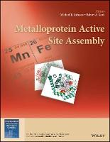 Cover for Metalloprotein Active Site Assembly by Michael K. Johnson