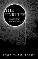 Cover for The Unrules  by Igor Tulchinsky