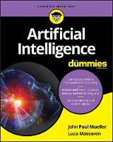 Cover for Artificial Intelligence For Dummies by John Paul Mueller, Luca Massaron
