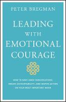 Cover for Leading With Emotional Courage  by Peter Bregman