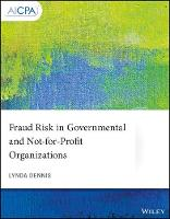 Cover for Fraud Risk in Governmental and Not-for-Profit Organizations by Lynda Dennis
