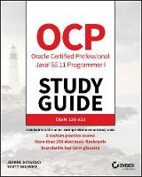 Cover for OCP Oracle Certified Professional Java SE 11 Programmer I Study Guide  by Jeanne Boyarsky, Scott Selikoff