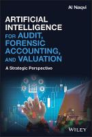 Cover for Artificial Intelligence for Audit, Forensic Accounting, and Valuation  by Al Naqvi