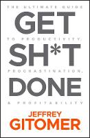 Cover for Get Sh t Done  by Jeffrey Gitomer