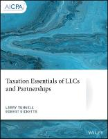 Cover for Taxation Essentials of LLCs and Partnerships by Larry Tunnell, Robert Ricketts