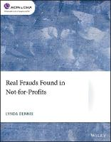 Cover for Real Frauds Found in Not-for-Profits by Lynda Dennis