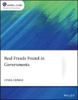 Cover for Real Frauds Found in Governments by Lynda Dennis